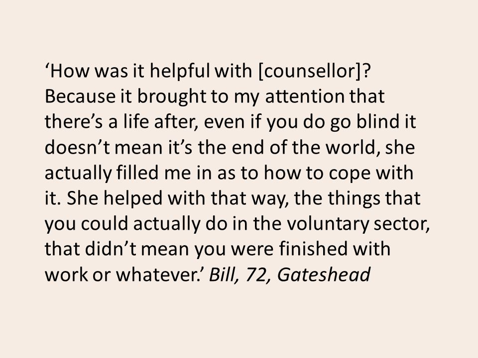 'How was it helpful with [counsellor].