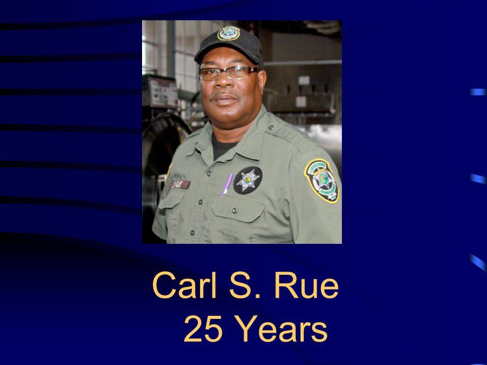 Carl S. Rue 25 Years