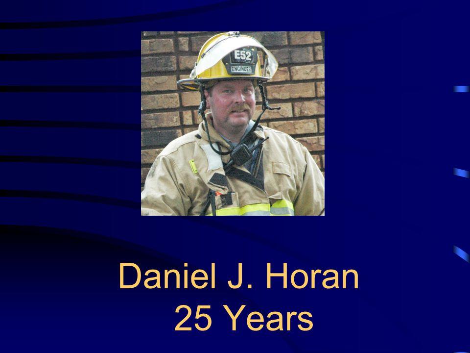 Daniel J. Horan 25 Years