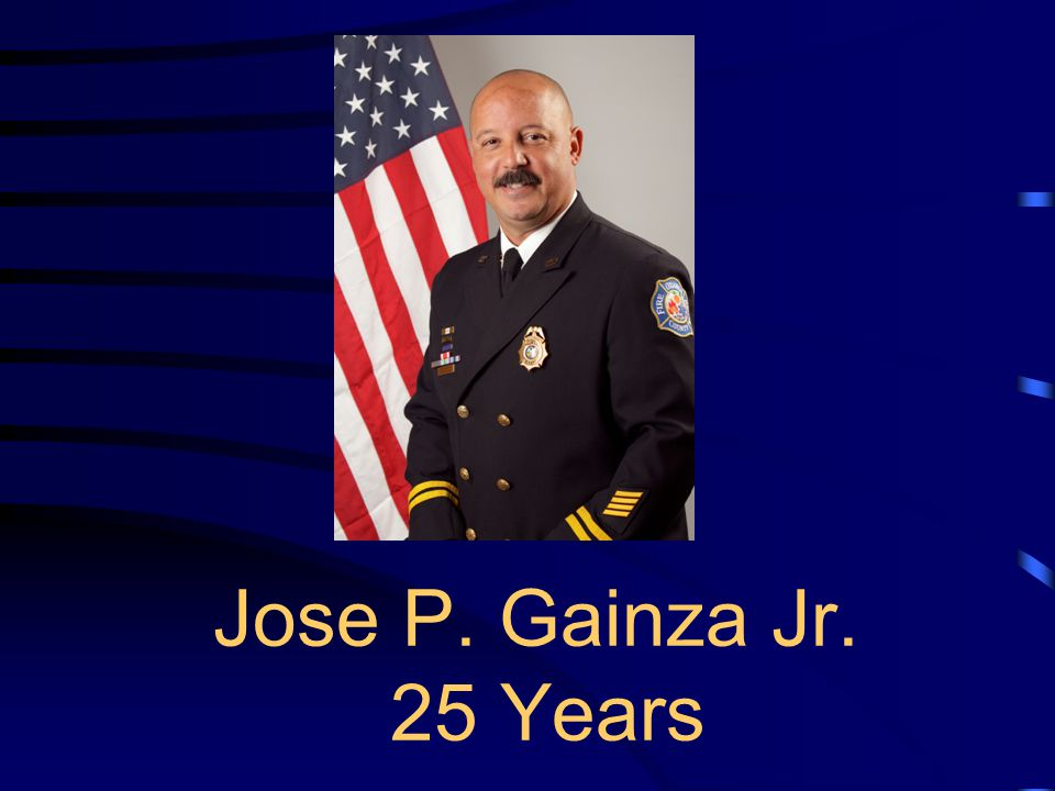 Jose P. Gainza Jr. 25 Years