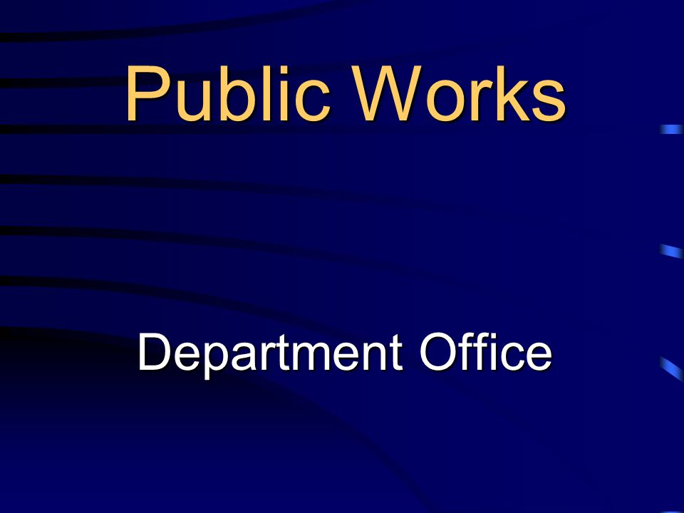 Public Works Department Office Public Works Department Office