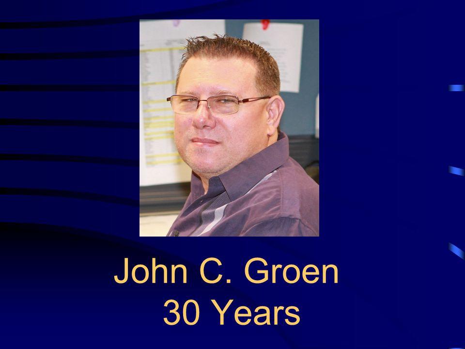 John C. Groen 30 Years
