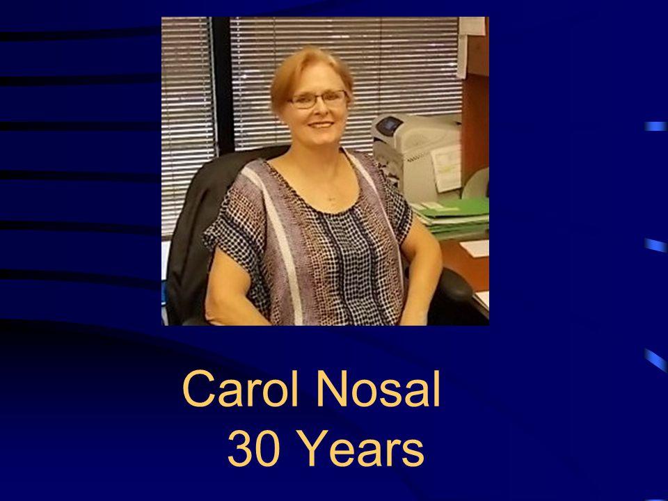 Carol Nosal 30 Years