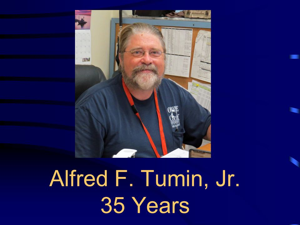 Alfred F. Tumin, Jr. 35 Years