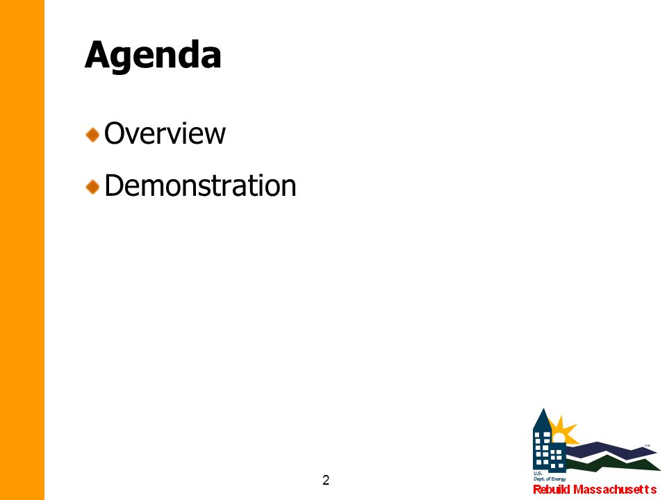 2 Agenda Overview Demonstration