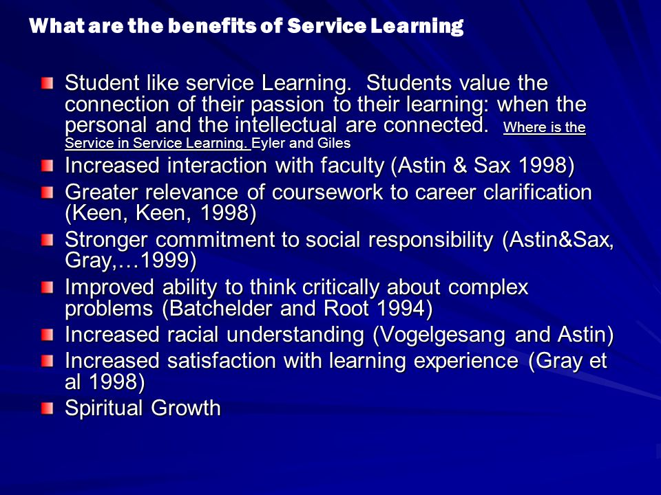 Student like service Learning.