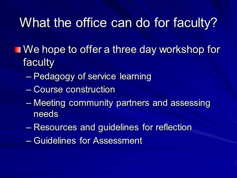 What the office can do for faculty.