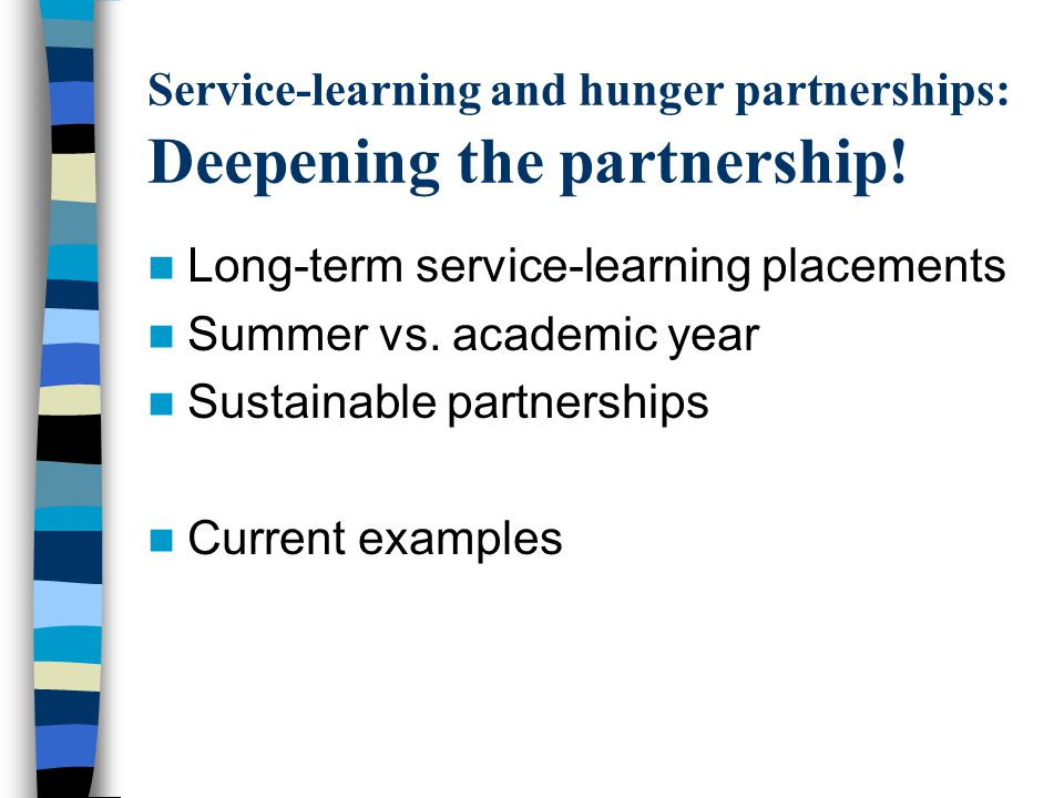 Service-learning and hunger partnerships: Deepening the partnership.
