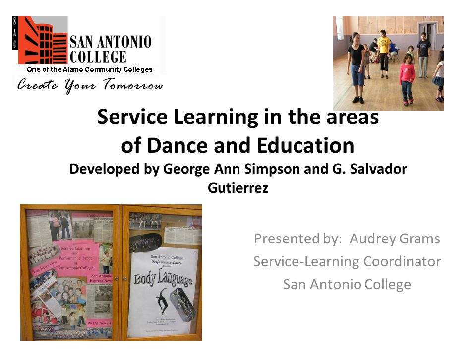 Service Learning in the areas of Dance and Education Developed by George Ann Simpson and G.