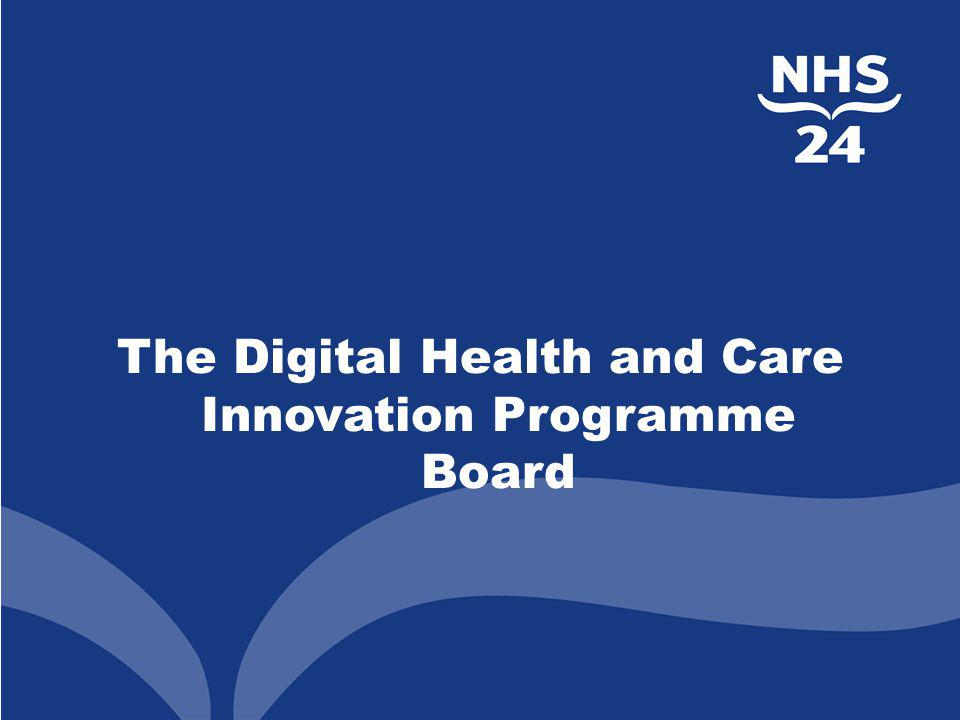 The Digital Health and Care Innovation Programme Board