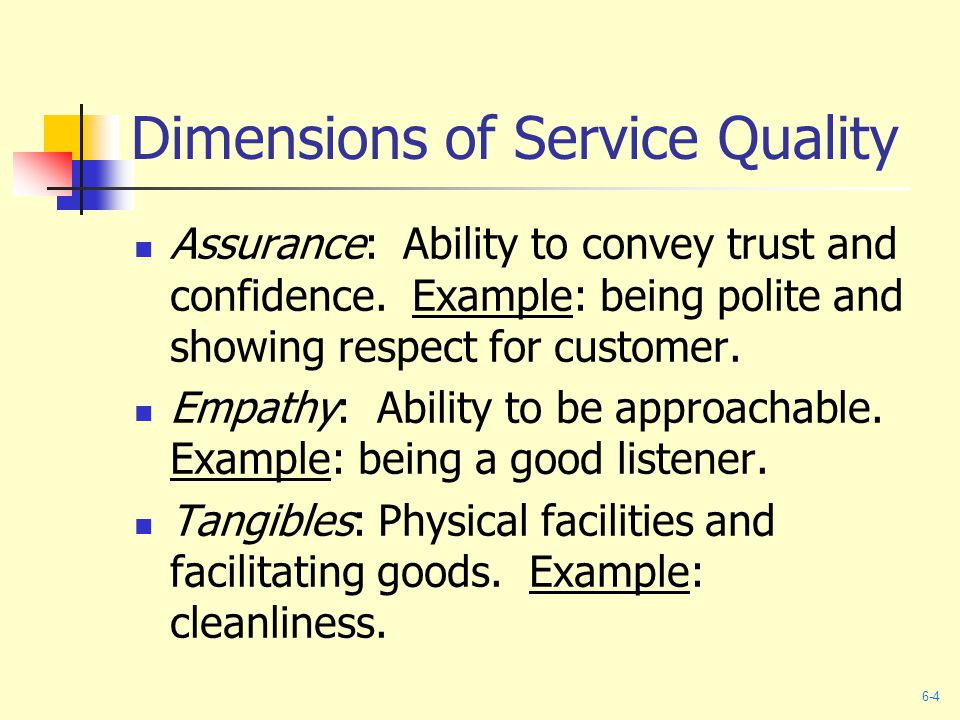 Dimensions of Service Quality Assurance: Ability to convey trust and confidence.