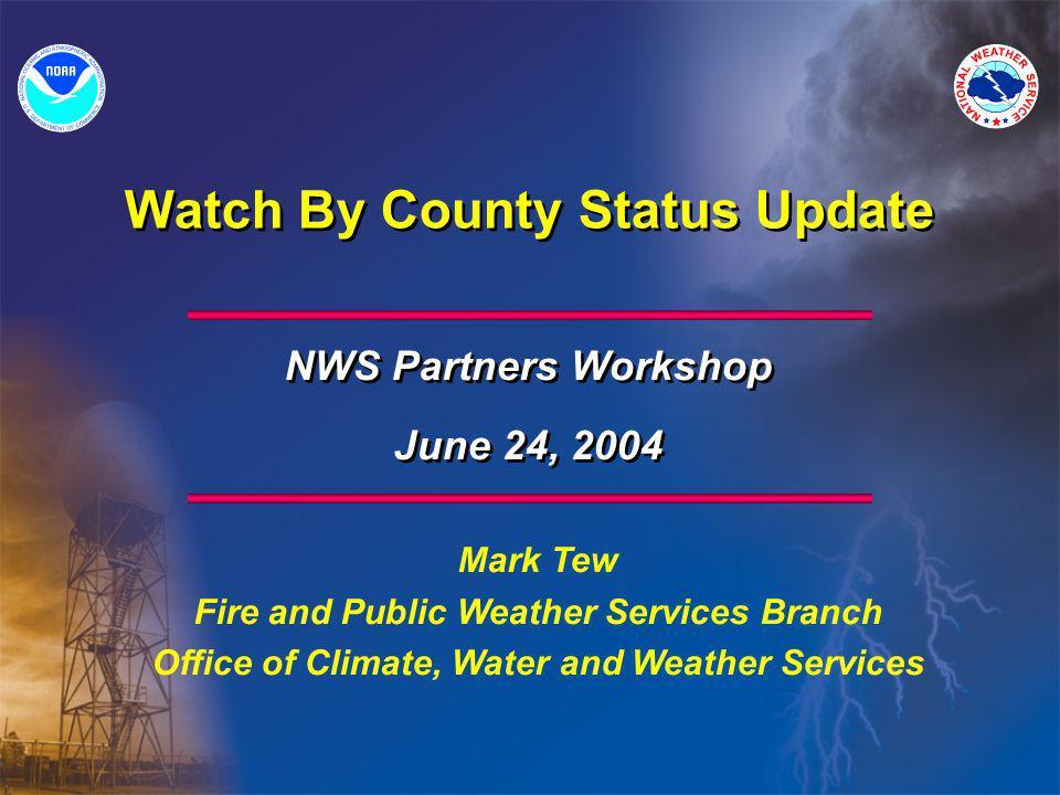 Legacy System vs. WBC Legacy Watch System Watch By County