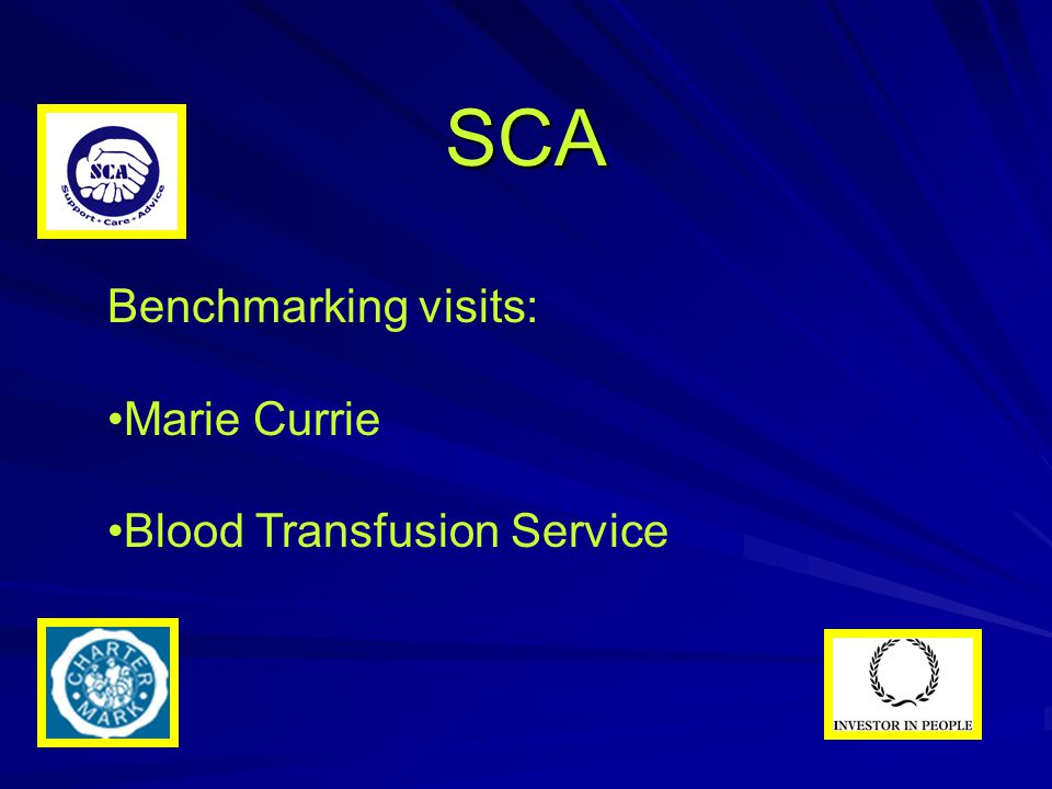 SCA Benchmarking visits: Marie Currie Blood Transfusion Service
