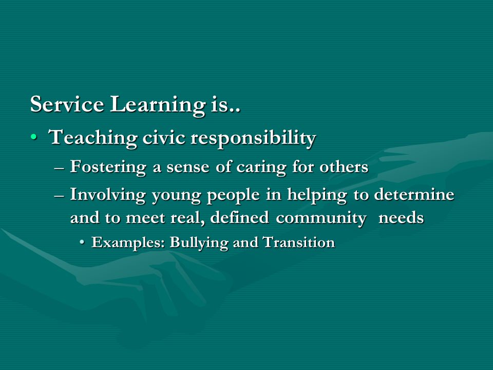 Service Learning is..