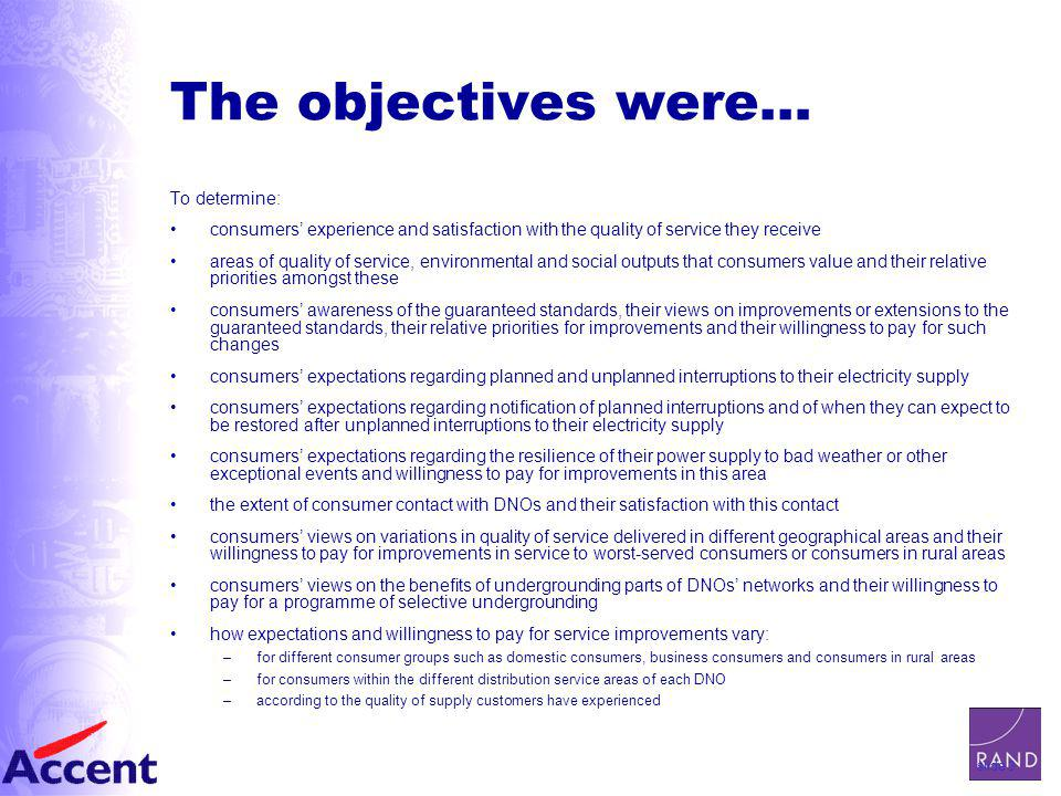 slide 4 Undertaken through A Comprehensive Research Programme Stage Two Quantitative Research Quantification of experiences & attitudes Determining relative service priorities Identifying WTP Stage One Qualitative Research Exploring relevant issues Understanding how consumers think and feel Providing necessary context for quant stage Informing the design of the stated preference