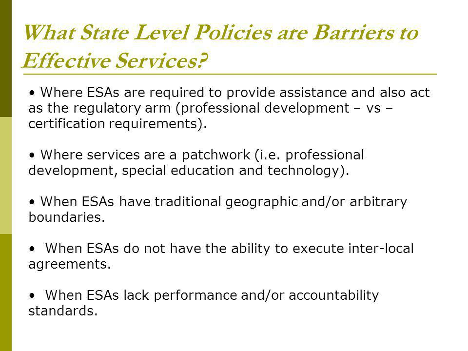 What State Level Policies are Barriers to Effective Services.