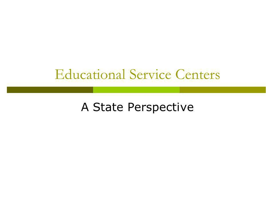 Educational Service Centers A State Perspective