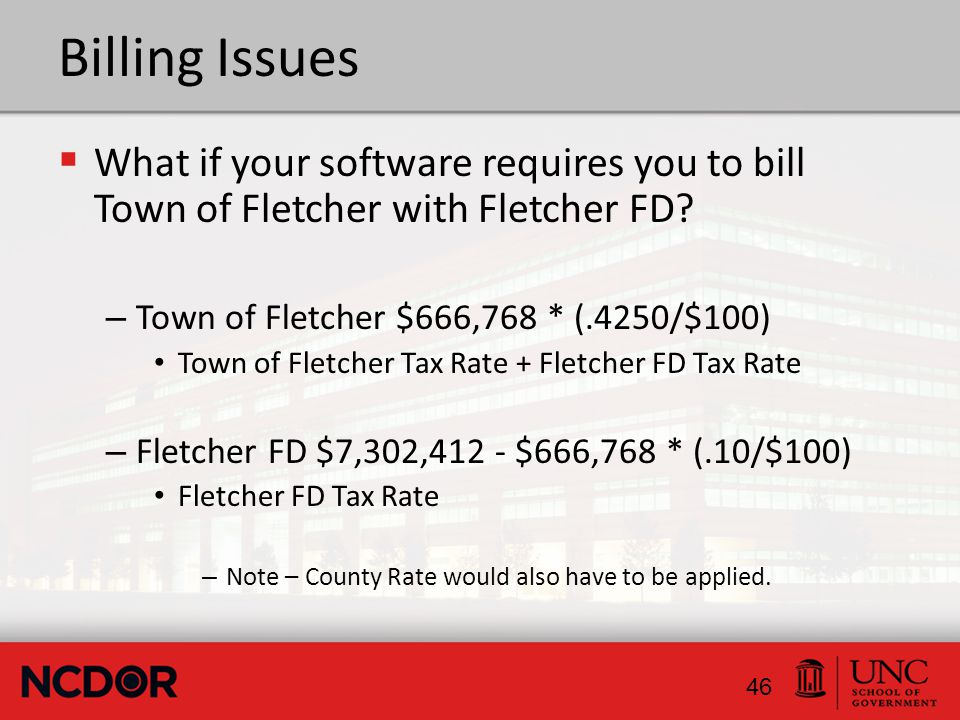 Billing Issues  What if your software requires you to bill Town of Fletcher with Fletcher FD.
