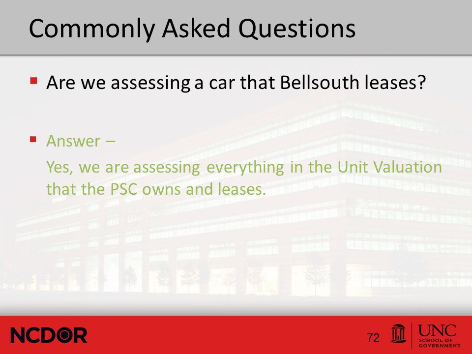 Commonly Asked Questions  Are we assessing a car that Bellsouth leases.