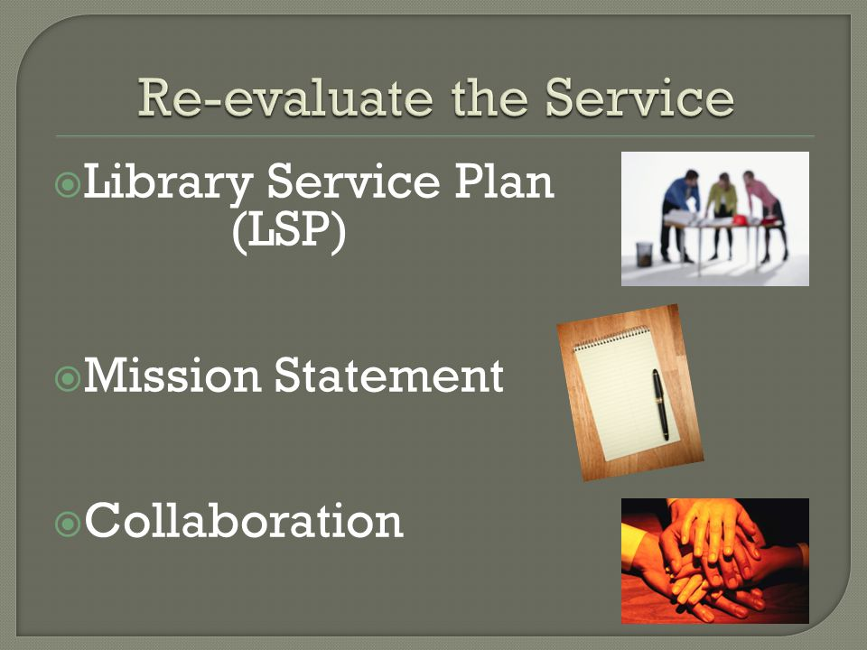  Our new Library Service Plan included outreach as a priority across the system.