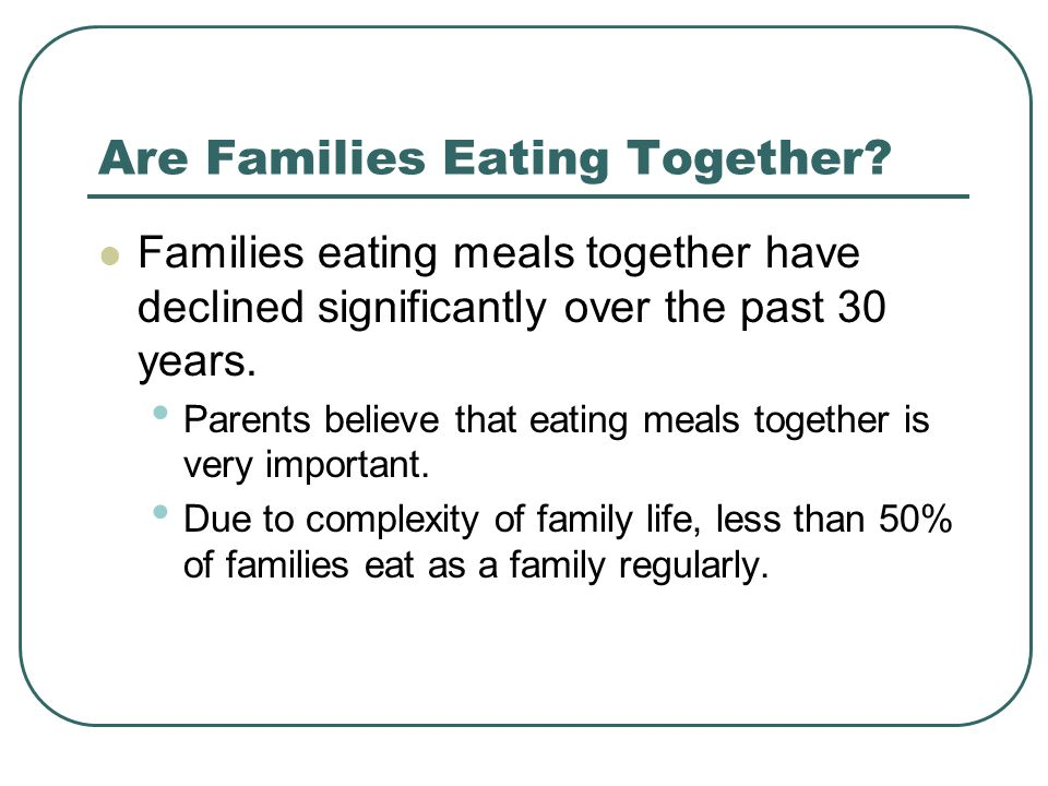 Are Families Eating Together.