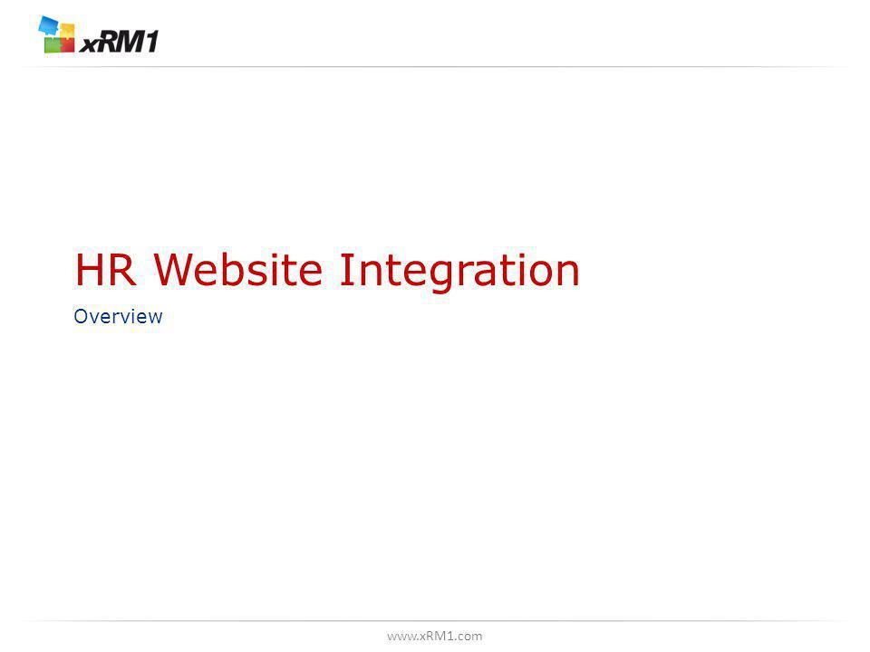 www.xRM1.com HR Website Integration Overview