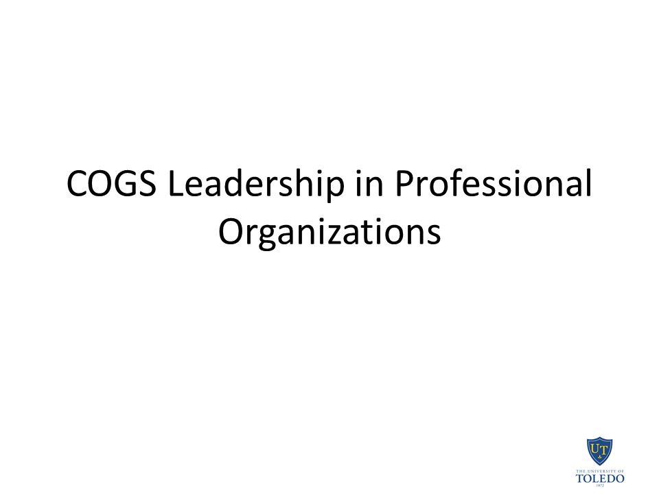 COGS Leadership in Professional Organizations