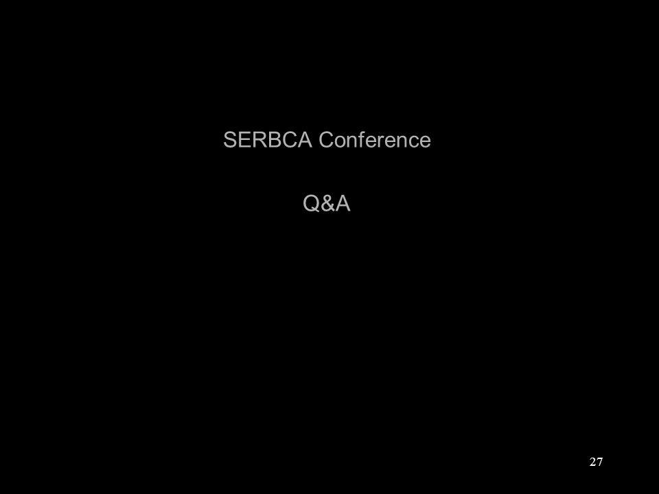 27 SERBCA Conference Q&A