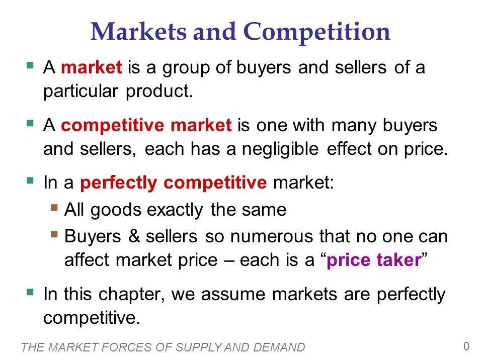 THE MARKET FORCES OF SUPPLY AND DEMAND 11  Two goods are substitutes if an increase in the price of one causes an increase in demand for the other.