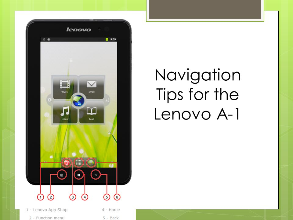 Navigation Tips for the Lenovo A-1