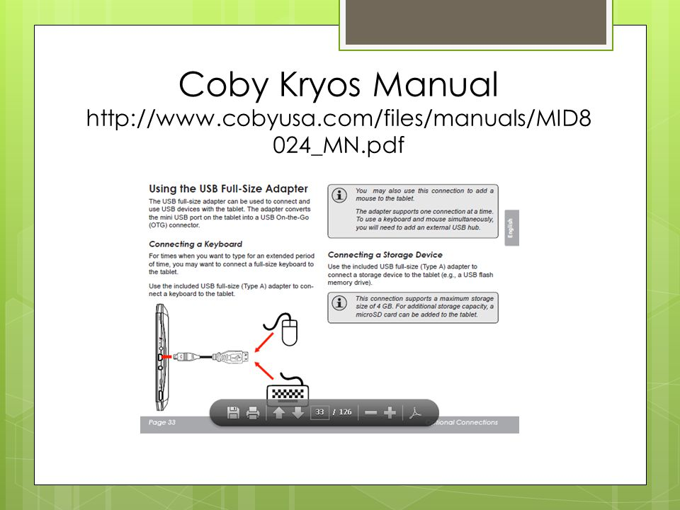 Coby Kryos Manual http://www.cobyusa.com/files/manuals/MID8 024_MN.pdf