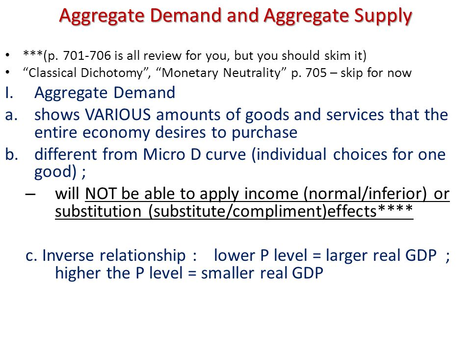 Aggregate Demand and Aggregate Supply ***(p.