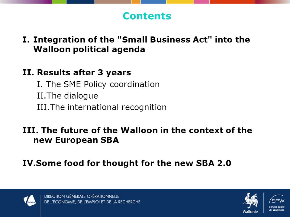 I.Integration of the Small Business Act into the Walloon political agenda II.