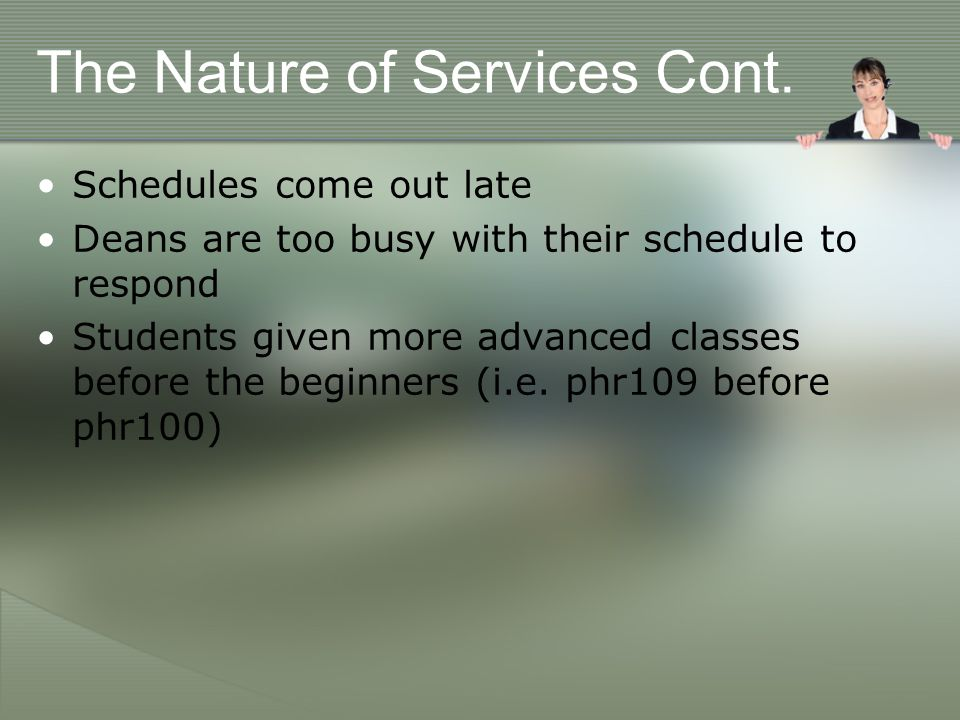The Nature of Services Cont.