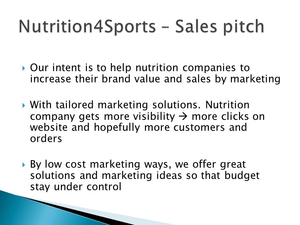  Our intent is to help nutrition companies to increase their brand value and sales by marketing  With tailored marketing solutions. Nutrition compan