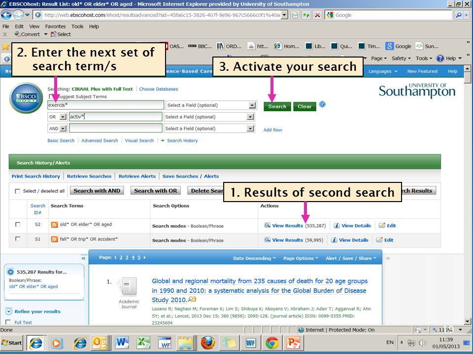 19 1. Results of second search 2. Enter the next set of search term/s 3. Activate your search
