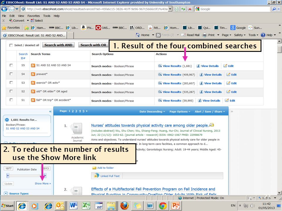 22 1. Result of the four combined searches 2. To reduce the number of results use the Show More link