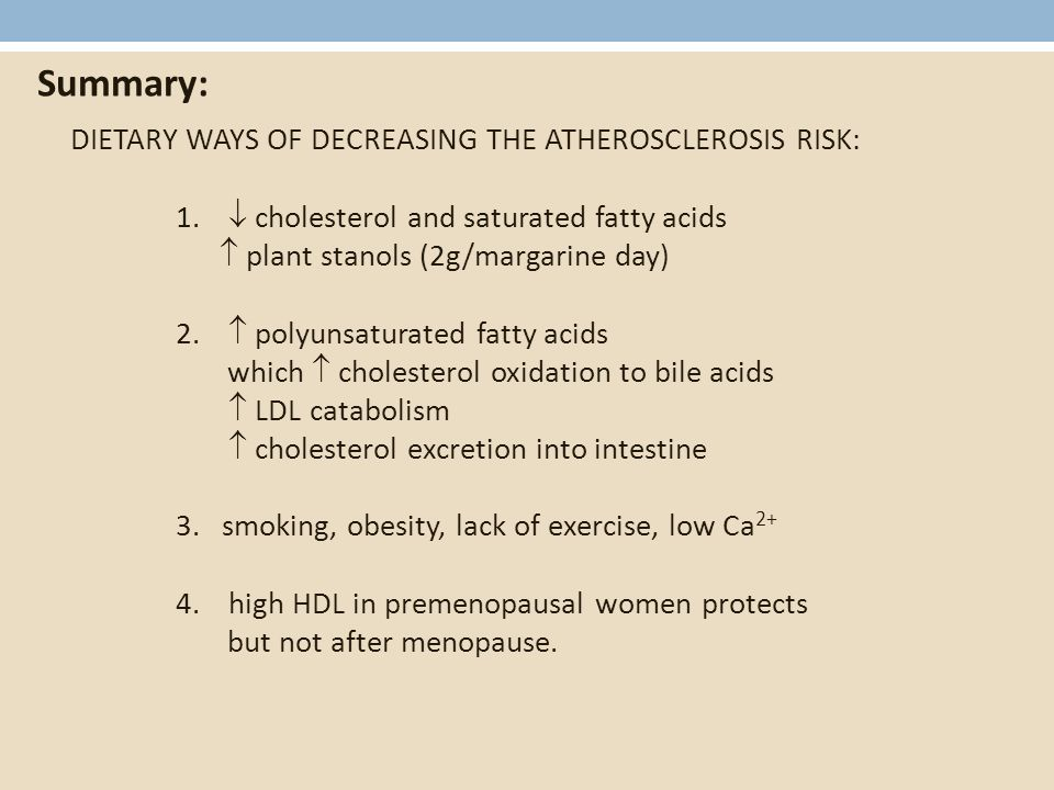 DIETARY WAYS OF DECREASING THE ATHEROSCLEROSIS RISK: 1.