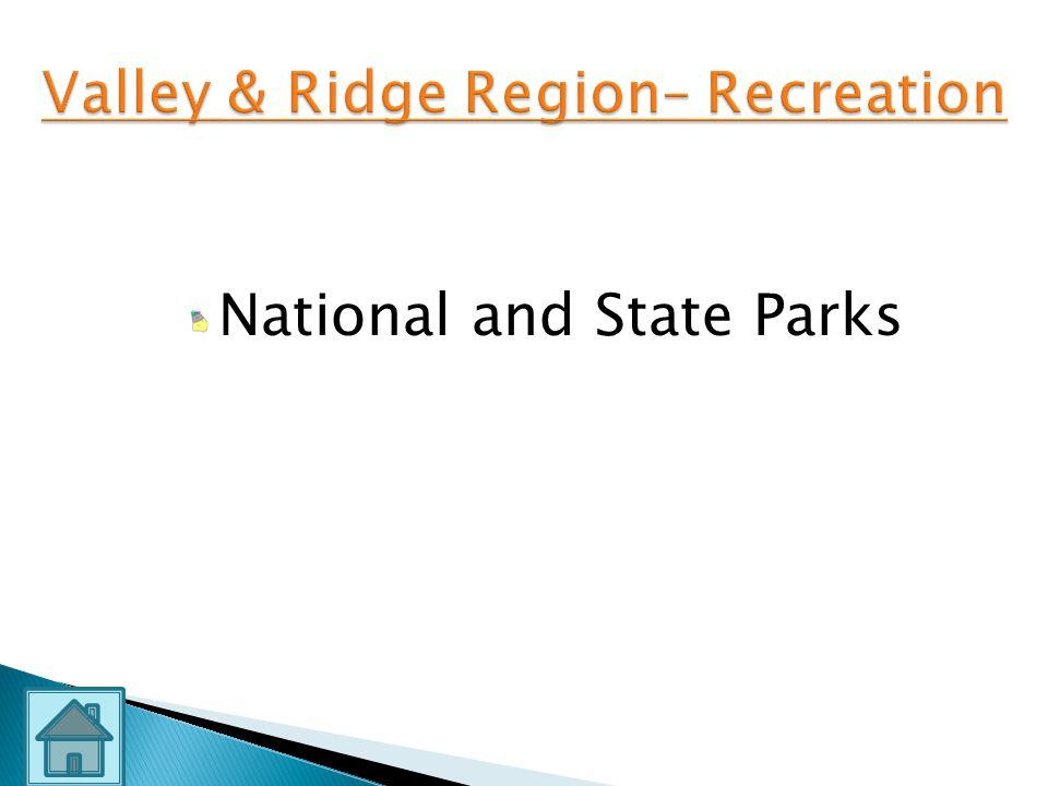 Ridges Valleys Mild Climate