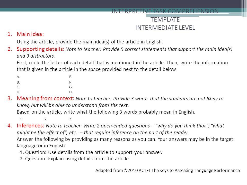 INTERPRETIVE TASK COMPREHENSION TEMPLATE INTERMEDIATE LEVEL 1. Main idea: Using the article, provide the main idea(s) of the article in English. 2.Sup