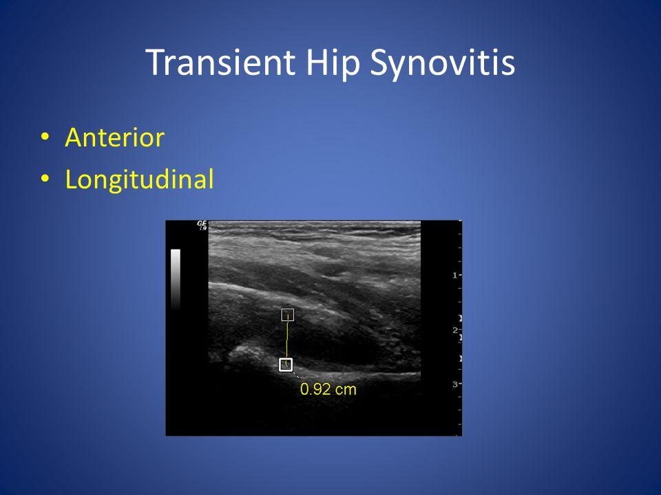 Transient Hip Synovitis Anterior Longitudinal