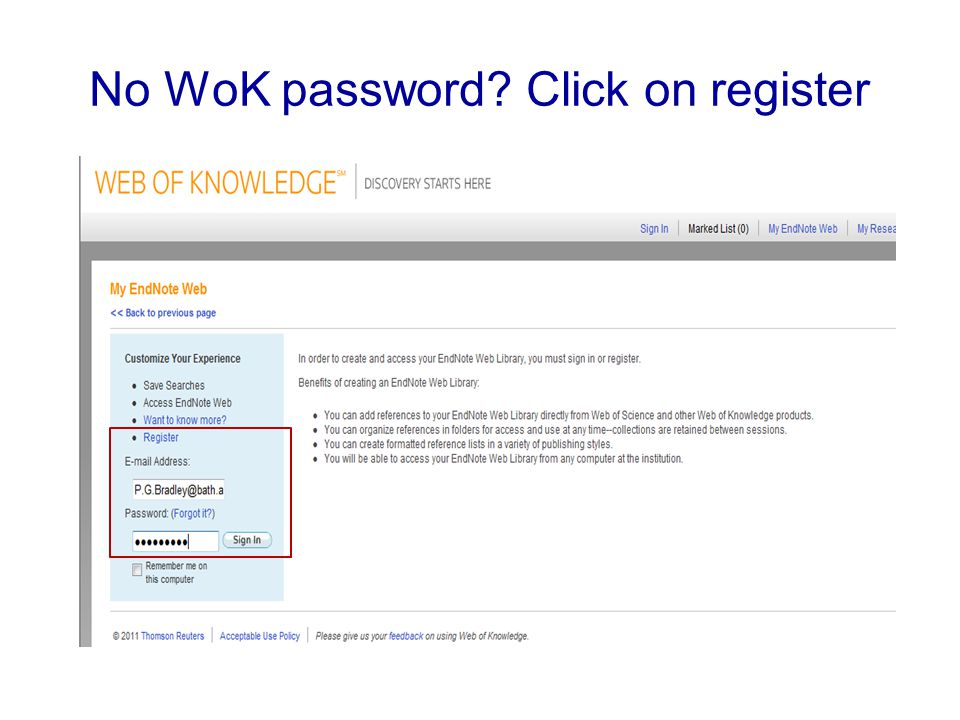 No WoK password Click on register