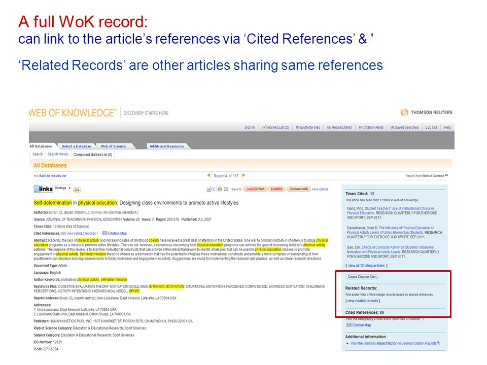 A full WoK record: can link to the article's references via 'Cited References' & ' 'Related Records' are other articles sharing same references