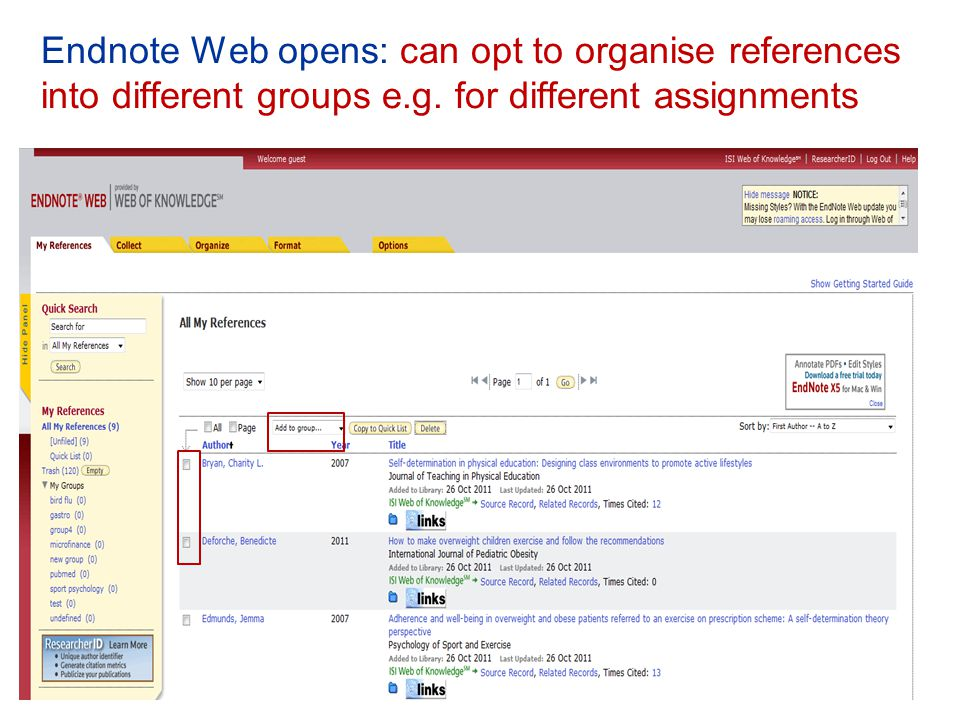 Endnote Web opens: can opt to organise references into different groups e.g.