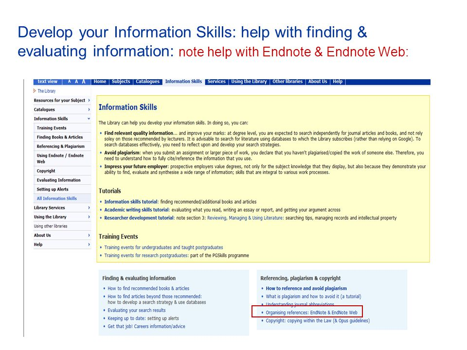 Develop your Information Skills: help with finding & evaluating information: note help with Endnote & Endnote Web: