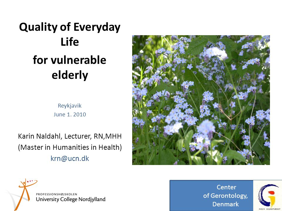 Quality of Everyday Life for vulnerable elderly Reykjavik June 1.