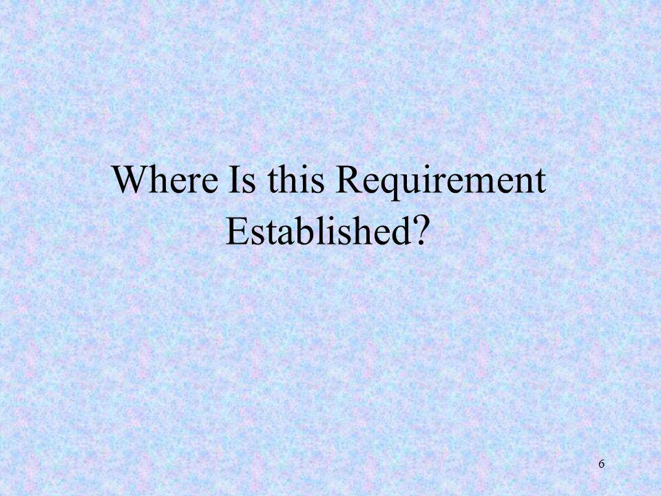 Where Is this Requirement Established 6