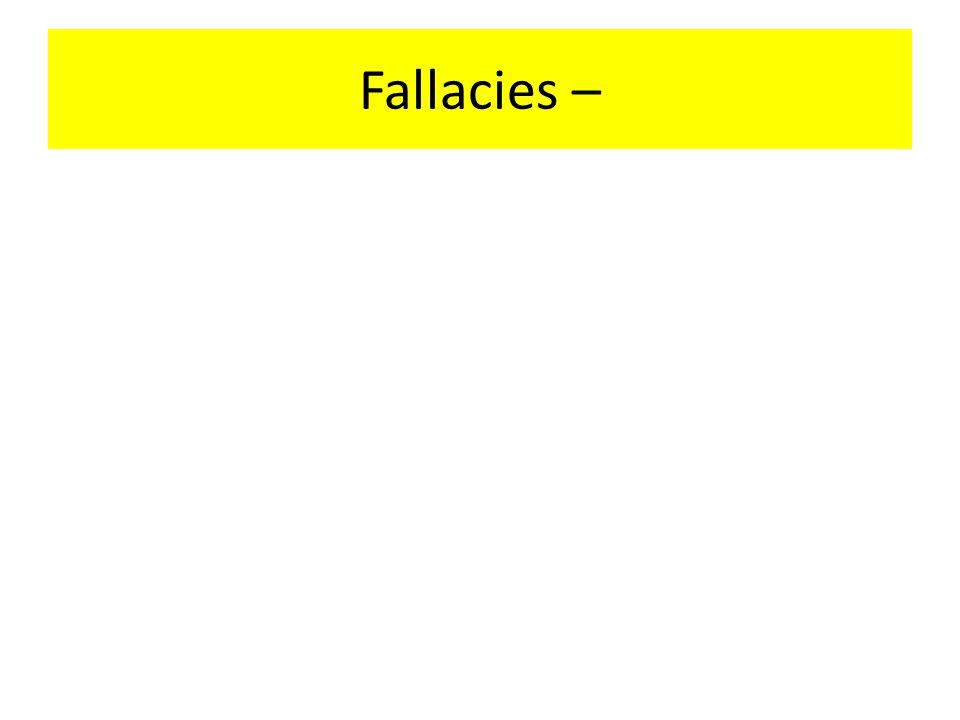 Fallacies –