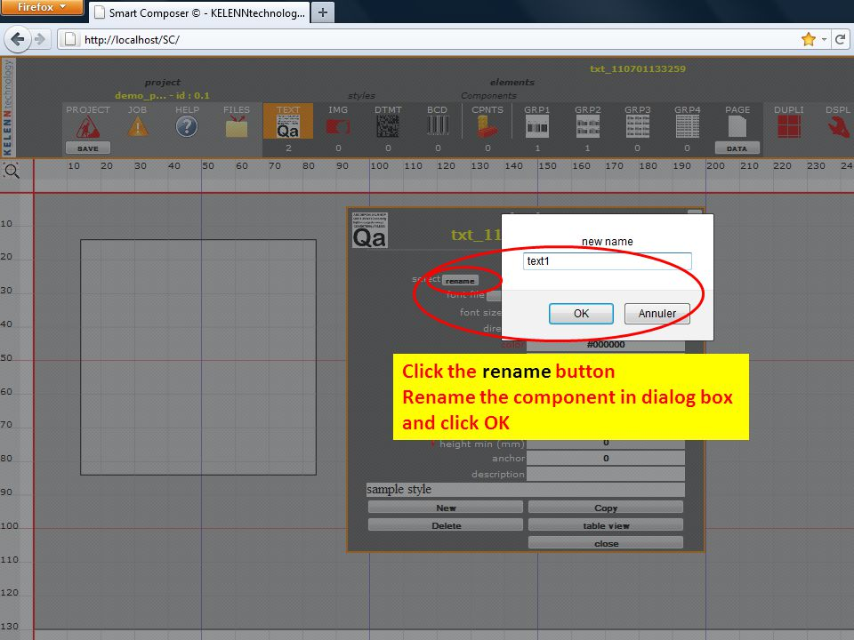 Click the rename button Rename the component in dialog box and click OK