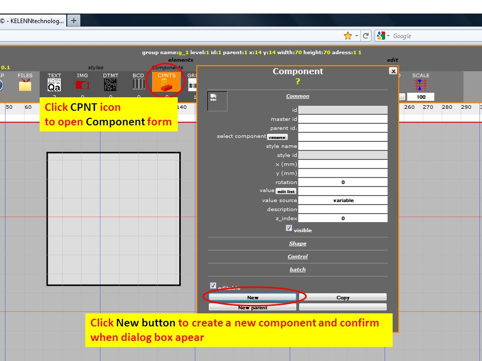Click CPNT icon to open Component form Click New button to create a new component and confirm when dialog box apear
